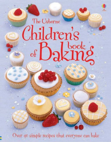 9780746074435: Children's Book of Baking (First Cookbooks)