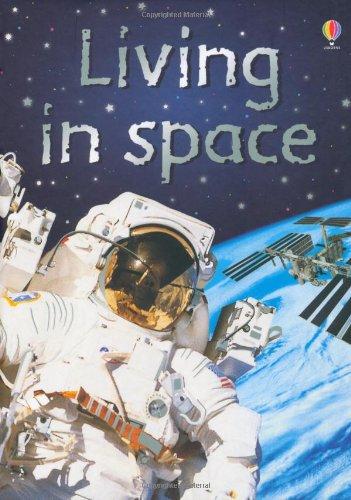 9780746074497: Living in Space (Beginners)