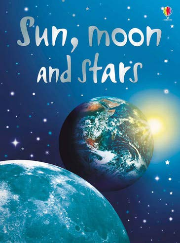 9780746074770: Sun, Moon and Stars (Beginners)