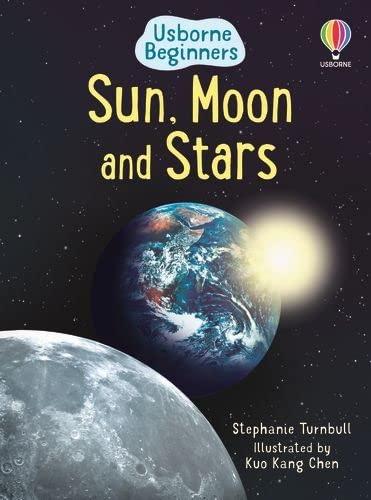 9780746074770: Sun, Moon and Stars (Usborne Beginners) (Usborne Beginners)