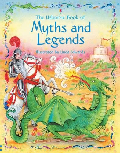 Usborne Book of Myths and Legends: Gill Doherty, Linda