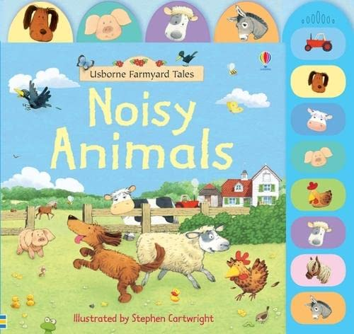 9780746075074: Noisy Animals (Farmyard Tales)