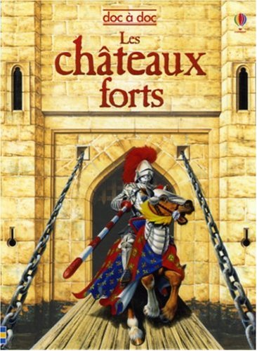 9780746075173: CHATEAUX FORTS