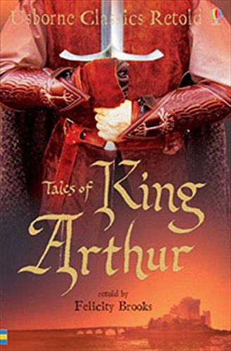 9780746075395: Tales of King Arthur (Usborne Classics Retold)