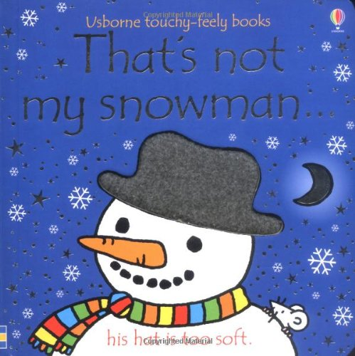 9780746075401: That's Not My Snowman (Usborne Touchy Feely Books)