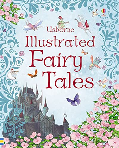 9780746075562: Usborne Illustrated Fairy Tales (Illustrated Story Collections)