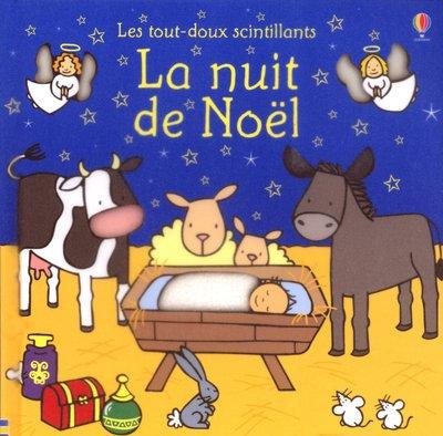 9780746075876 - Watt, Fiona, Wells, Rachel: La nuit de Noël - Livre
