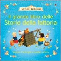 9780746076026: Il grande libro delle storie della fattoria