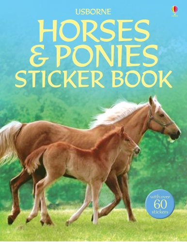 9780746076477: Horses and Ponies (Usborne Sticker Books) (Usborne Sticker Books)