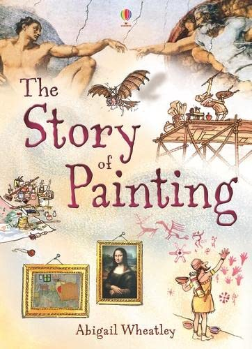 9780746076965: The story of painting. Per la Scuola media