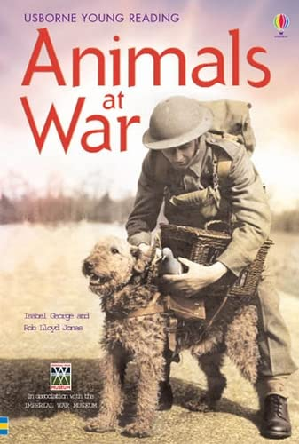 9780746077016: Animals at War: In Association with the Imperial War Museum (Young Reading Series Three)