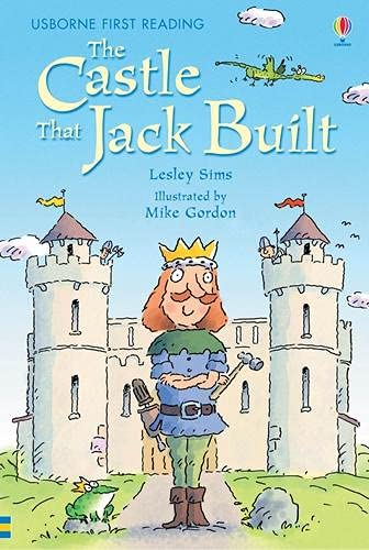 9780746077092: The Castle That Jack Built: Level 3 (Usborne First Reading)