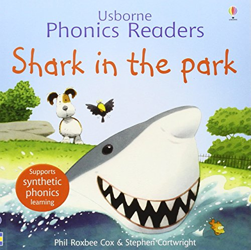 9780746077245: SHARK IN THE PARK ( PHONICS READERS ) by Cox, Phil Roxbee ( Author ) on Dec-01-2006[ Paperback ]