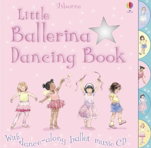 9780746077337: Little Ballerina Dancing: 1 (Books with Music)