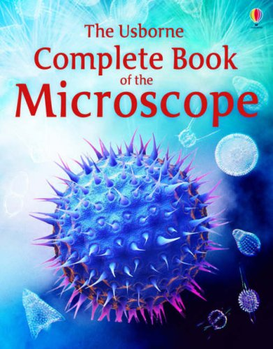 9780746077498: Complete Book of the Microscope (Internet Linked)