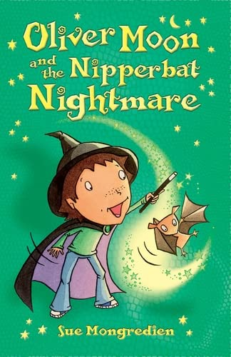 9780746077917: Oliver Moon and the Nipperbat Nightmare