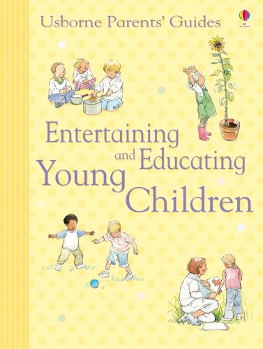 9780746077979: Entertaining and Educating Young Children (Parents' Guides)