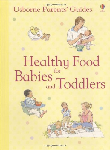 9780746078006: Healthy Food for Babies and Toddlers
