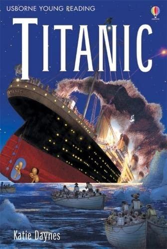 Titanic (Young Reading Level 3): Usborne