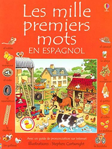 9780746078211: Les mille premiers mots en espagnol