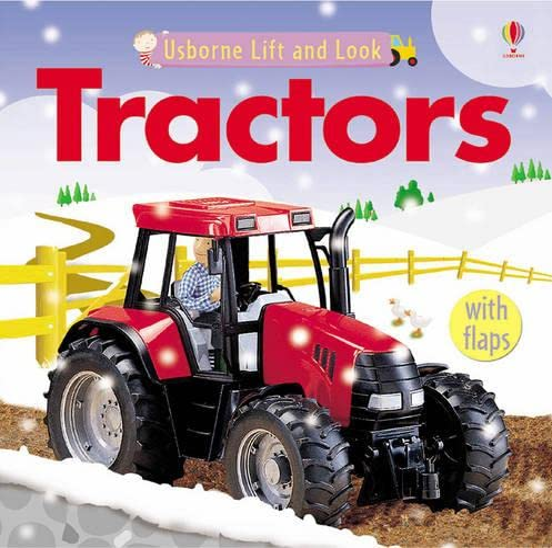 9780746078310: Tractors (Lift and Look)