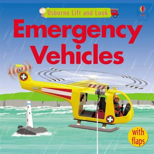 9780746078327: Emergency Vehicles (Lift and Look)