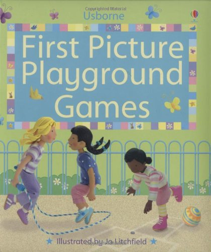 9780746079010: First Picture Playground Games (First Picture Books) (Usborne First Picture Books)