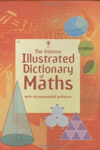 9780746080528: Illustrated Dictionary of Maths (Usborne Illustrated Dictionaries) (Usborne Illustrated Dictionaries)