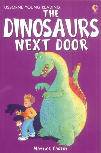 9780746080702: The Dinosaur Next Door (Young Reading (Series 1)) (Young Reading (Series 1))