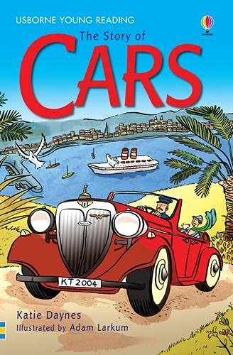 9780746080764: The Story of Cars (3.2 Young Reading Series Two (Blue))