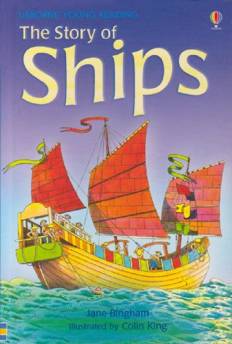 9780746080955: The Story of Ships (Young Reading (Series 2)) (3.2 Young Reading Series Two (Blue))