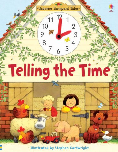 9780746081204: Telling the Time (Farmyard Tales)