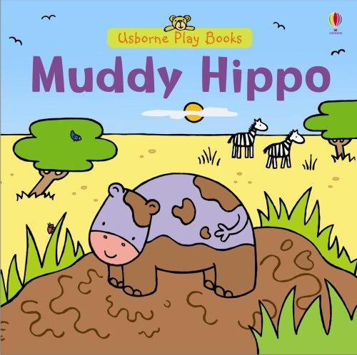 9780746081297: Muddy Hippo (Play Books) (Play Books)