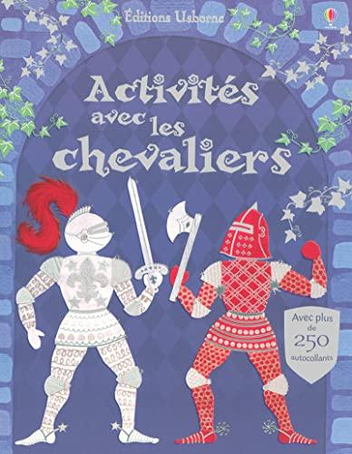 9780746082317: Activités avec les chevaliers: Avec plus de 250 autocollants