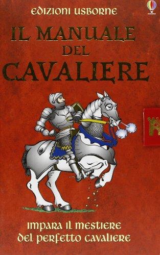 9780746083000: Il manuale del cavaliere