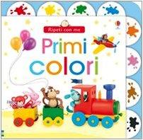 9780746083024: Primi colori