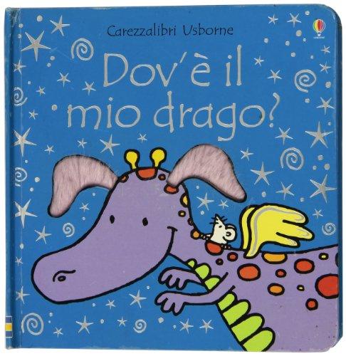 9780746083154: Dov'è il mio drago?