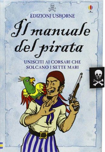 9780746083222: Il manuale del pirata