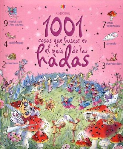 9780746083468: 1001 Cosas Que Buscar en el Psia de las Hadas (Titles in Spanish)