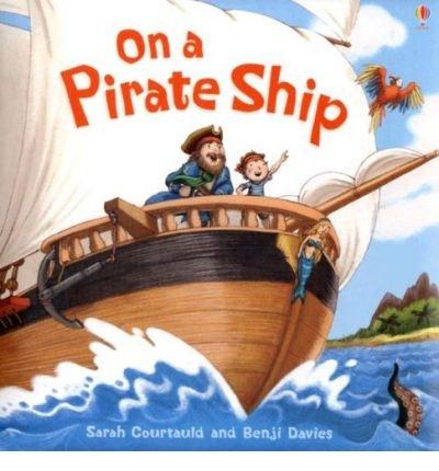 9780746084052: On a Pirate Ship (Usborne Picture Books) (Usborne Picture Books)