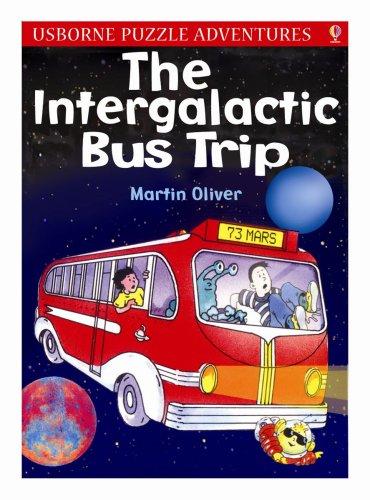 9780746084366: Intergalactic Bus Trip
