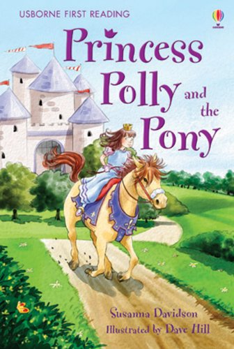 9780746084373: Princess Polly and the Pony (Usborne First Reading)