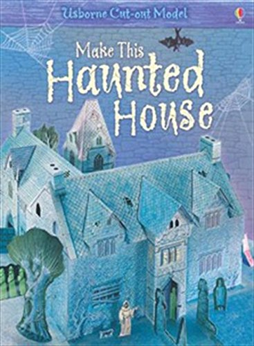 9780746084427: Make This Haunted House (Usborne Cut-out Models)
