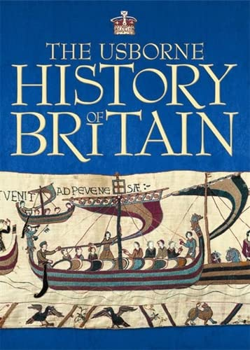 9780746084441: The Usborne History of Britain: With Internet Links (Internet-linked Reference)