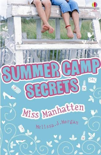 9780746084557: Miss Manhattan (Summer Camp Secrets) (Summer Camp Secrets)