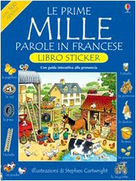 9780746084991: Le prime mille parole in francese