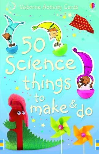 9780746085165: 50 Science Things to Make and Do (Usborne Activity Cards)