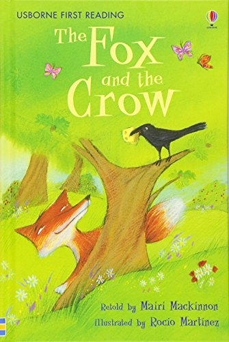 9780746085301: The fox and the crow (Usborne First Reading)