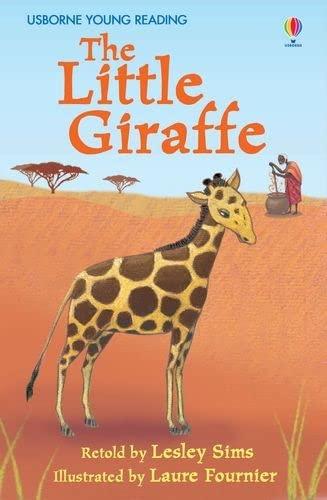 9780746085356: The Little Giraffe (Usborne First Reading)