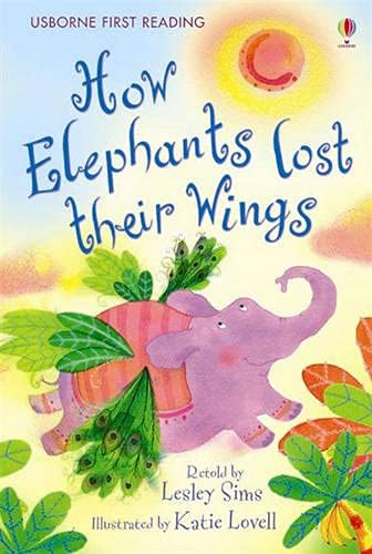9780746085417: How Elephants Lost their Wings (Usborne First Reading)